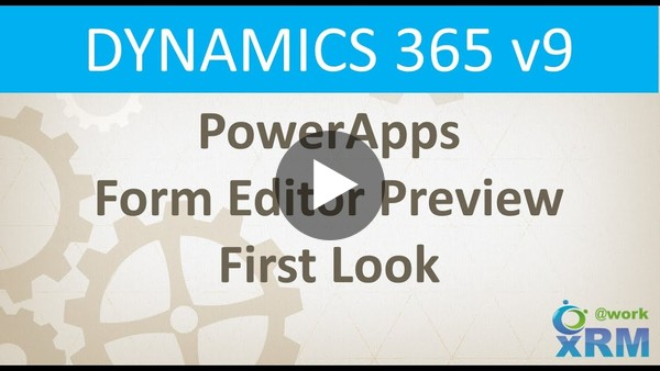 PowerApps Form Editor Preview First Look