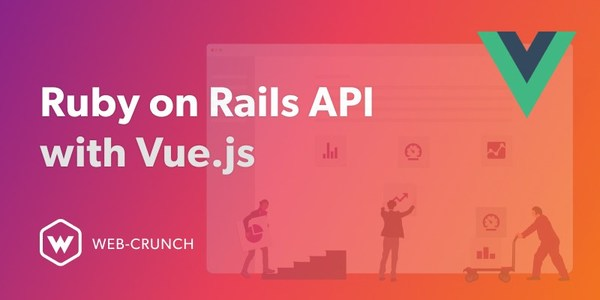 Ruby on Rails API with Vue.js