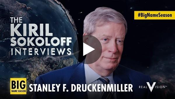 The Kiril Sokoloff Interviews: Stanley F. Druckenmiller