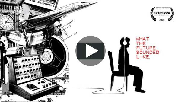 What The Future Sounded Like on Vimeo