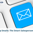 Sales Follow Up Emails: The Smart Salesperson's Guide for More Replies
