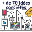 73 idées pour améliorer votre référencement (SEO)