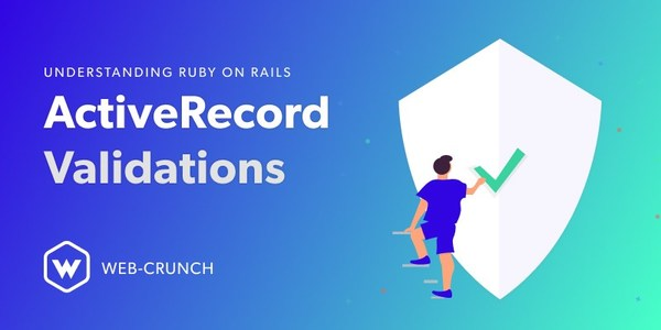 Understanding Ruby on Rails ActiveRecord Validations