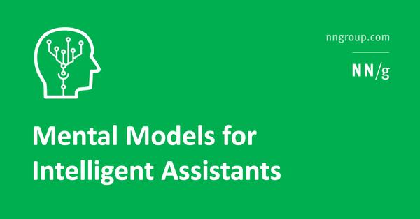Mental Models for Intelligent Assistants