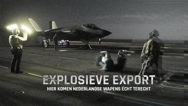 Explosieve Export: hier komen Nederlandse wapens écht terecht