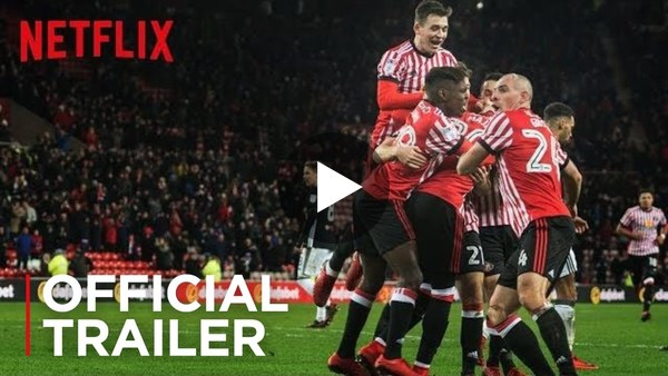 Trailer: Sunderland 'Til I Die