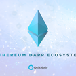 How the Ethereum DApp Ecosystem is Coming Together – QuikNode – Medium
