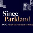Since Parkland
