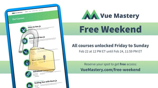 Announcing Vue Mastery Free Weekend – Vue Mastery