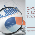 What Is Data Discovery? A Professional Guide To Modern Tools