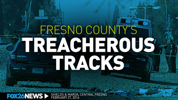 Trains hitting people: Fresno County very high on list | KMPH