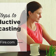 5 Steps to Productive Podcasting