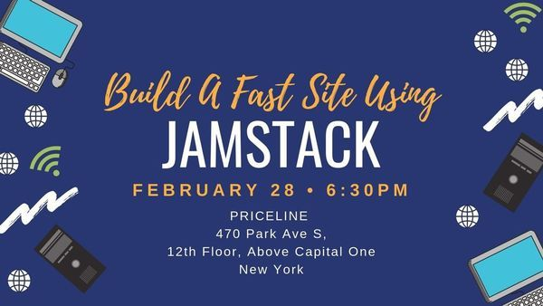 Build A Fast Site Using JAMstack (Hands-On Session) | Meetup
