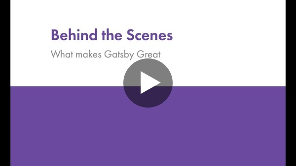 Behind the Scenes: What Makes Gatsby Great [Webinar]