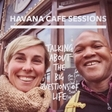 Havana Cafe Sessions Podcast: #125: Cult of Personality
