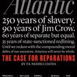 Is There a Case for Racial Reparations?