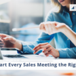 3  Steps to Starting a Sales Meeting