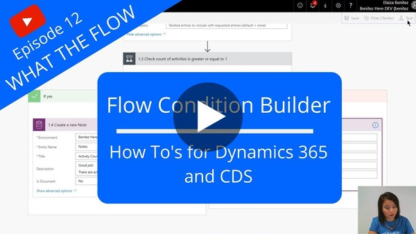 Flow Condition Builder - How To's for Dynamics 365 and CDS