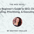 Measuring, Prioritizing, & Executing SEO