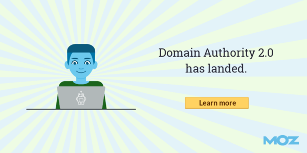 A Comprehensive Analysis of the New Domain Authority - Moz