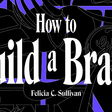 How to Build a Brand →