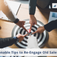 7 Actionable Tips to Re-engage Old Sales Leads