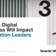 3 Ways Digital Business Will Impact Application Leaders