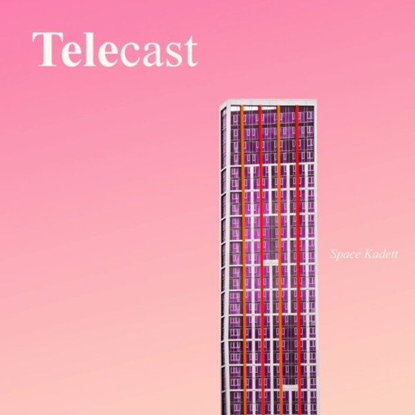 Telecast - #013 by Space Kadett