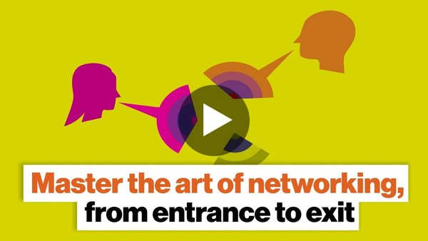 Master the art of networking, from entrance to exit | Michelle Tillis Lederman