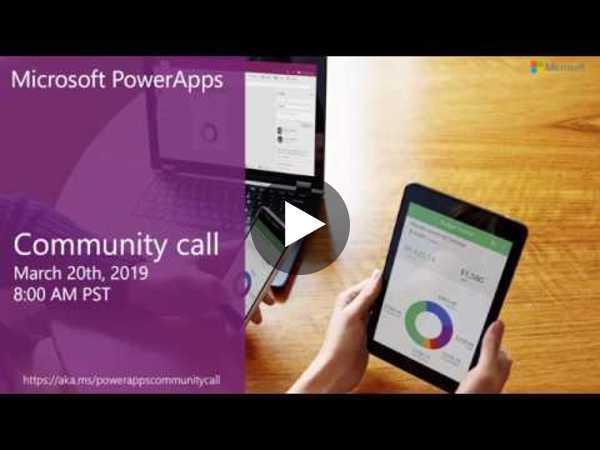 PowerApps community call-March 2019