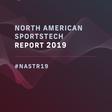North American SportsTech Report - SportsTechX