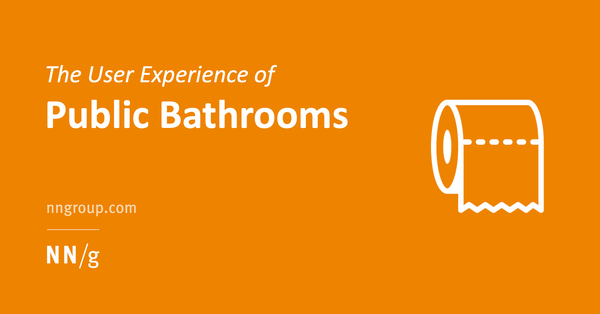 The User Experience of Public Bathrooms