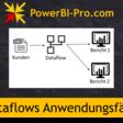 Anwendungsfälle für Power BI Dataflows