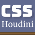 CSS Houdini Could Change the Way We Write and Manage CSS