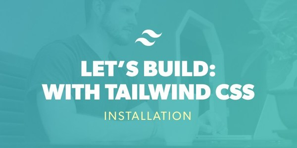 How to Install Tailwind CSS v1.0