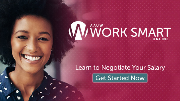 AAUW Salary Negotiation Programs – Secure the salary and benefits you deserve!