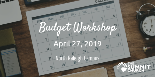 Are you financially prepared to respond generously to God's calling? Get a plan to maximize your finances at our Budget Workshop on April 27.