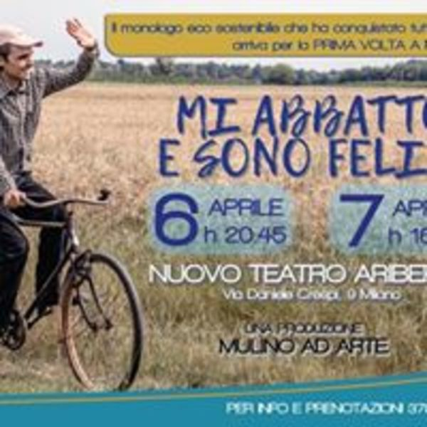 MI Abbatto e sono felice al Nuovo teatro Ariberto