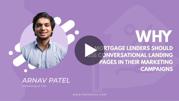 Why Mortgage Companies Should Use Conversational Landing Pages in their Marketing Campaigns