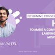 [Designing Conversations] How to Make a Conversational Landing Page for a Mortgage Lender
