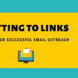 How to Stand out in Email Outreach.