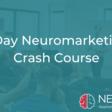 1-Day Neuromarketing Crash Course by Neurofied