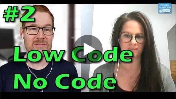 Low-Code No-Code - Power Platform UnPacked #2