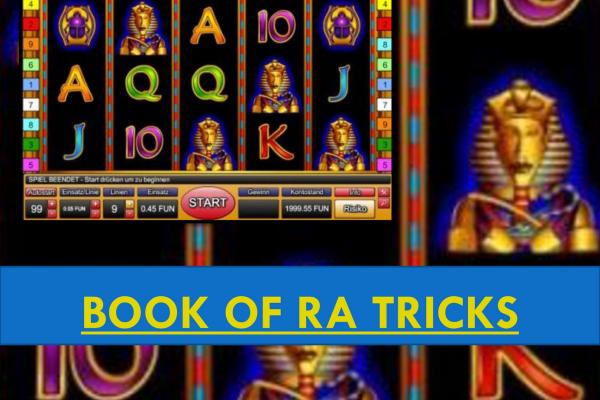 Book Of Ra Tricks In Der Spielhalle