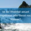 «Ist der Rheinfall eingeschaltet?» - und andere lustige Touristenfragen