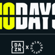 """DAZN AND UNINTERRUPTED ANNOUNCE BOXING DOCU-SERIES """"40 DAYS"""" 