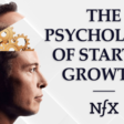The Psychology of Startup Growth