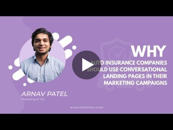 Why Auto Insurance Providers Should Use Conversational Landing Pages in their Marketing Campaigns