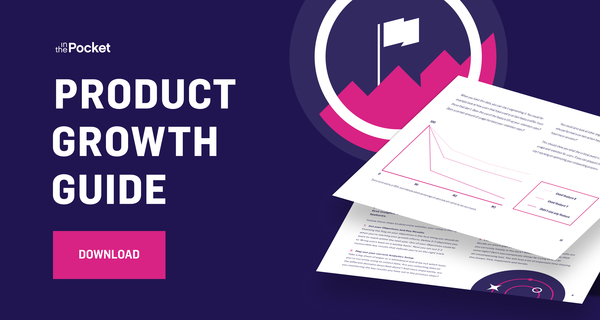 Download the Product Growth Guide | In The Pocket