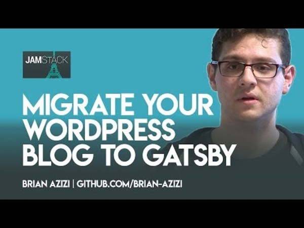 Brian Azizi — Migrate your WordPress blog to Gatsby